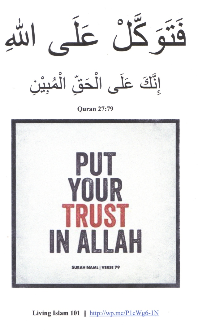 Put Your Trust In Allah Living Islam
